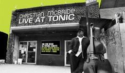 [レビュー] Live at Tonic / Christian McBride